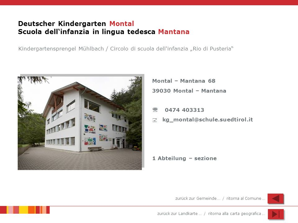 Deutscher Kindergarten Montal Scuola dell'infanzia in lingua tedesca Mantana
