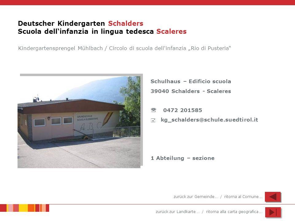 Deutscher Kindergarten Schalders Scuola dell'infanzia in lingua tedesca Scaleres