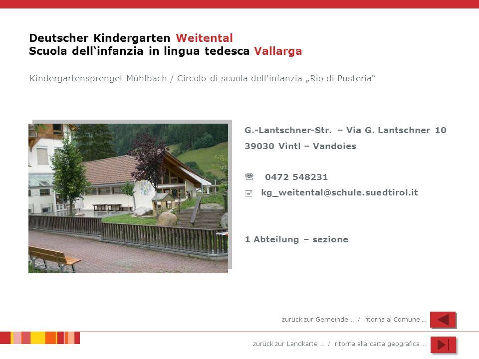 Deutscher Kindergarten Weitental Scuola dell'infanzia in lingua tedesca Vallarga