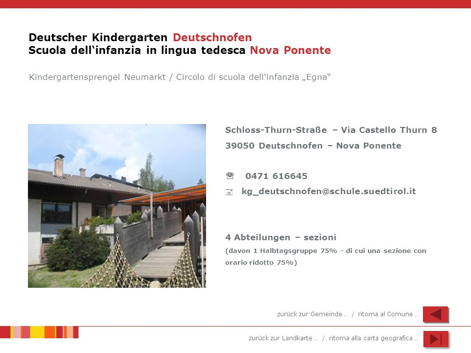 Deutscher Kindergarten Deutschnofen Scuola dell'infanzia in lingua tedesca Nova Ponente