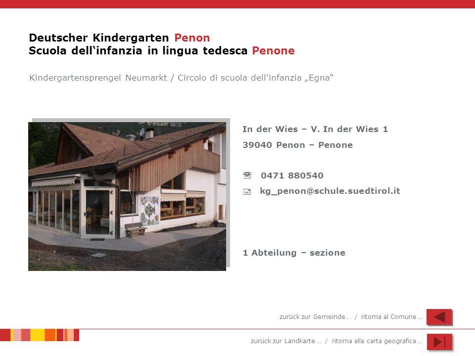 Deutscher Kindergarten Penon Scuola dell'infanzia in lingua tedesca Penone