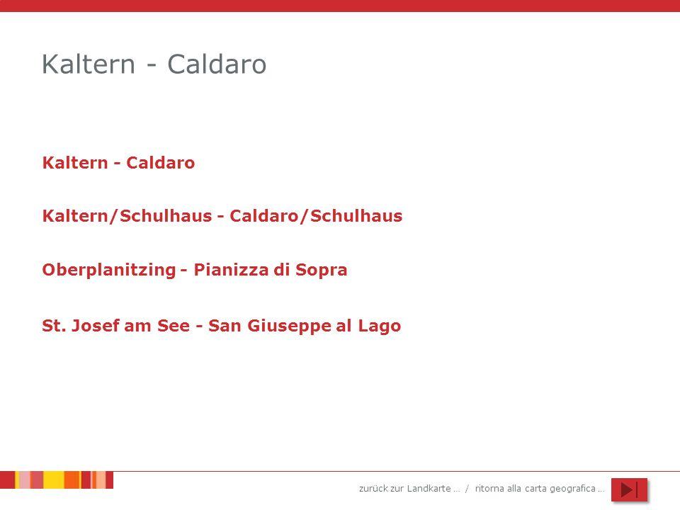 Kaltern - Caldaro Kaltern - Caldaro
