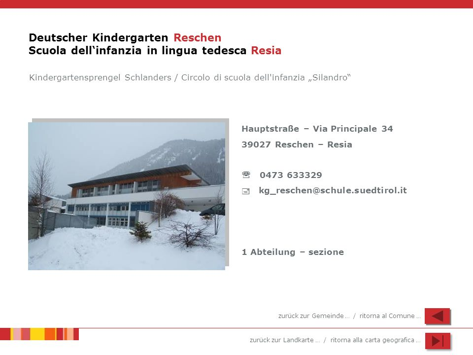 Deutscher Kindergarten Reschen Scuola dell'infanzia in lingua tedesca Resia