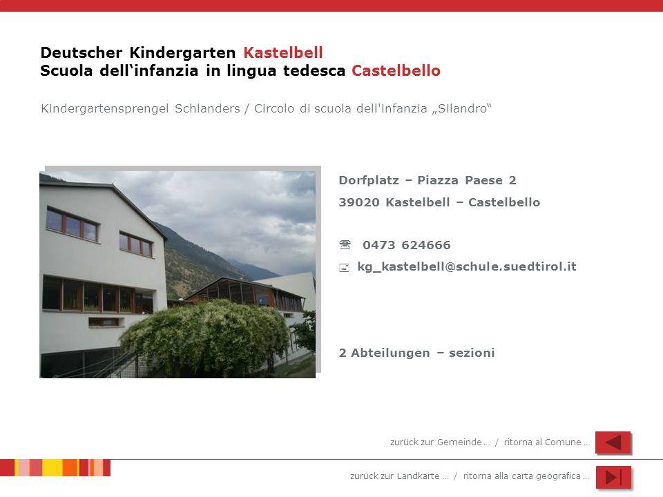 Deutscher Kindergarten Kastelbell Scuola dell'infanzia in lingua tedesca Castelbello