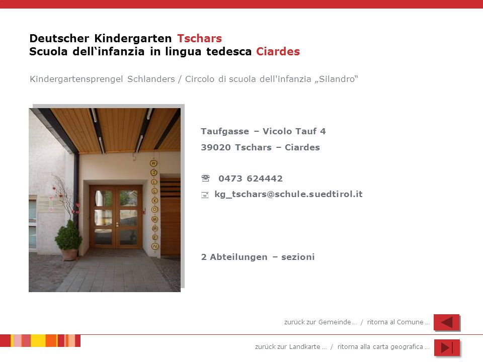 Deutscher Kindergarten Tschars Scuola dell'infanzia in lingua tedesca Ciardes