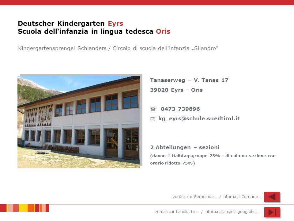 Deutscher Kindergarten Eyrs Scuola dell'infanzia in lingua tedesca Oris