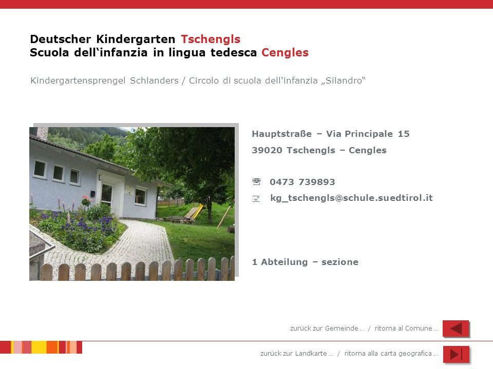 Deutscher Kindergarten Tschengls Scuola dell'infanzia in lingua tedesca Cengles
