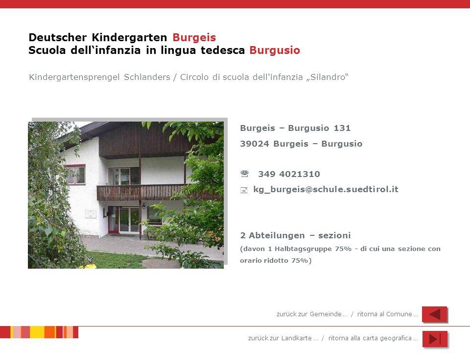 Deutscher Kindergarten Burgeis Scuola dell'infanzia in lingua tedesca Burgusio