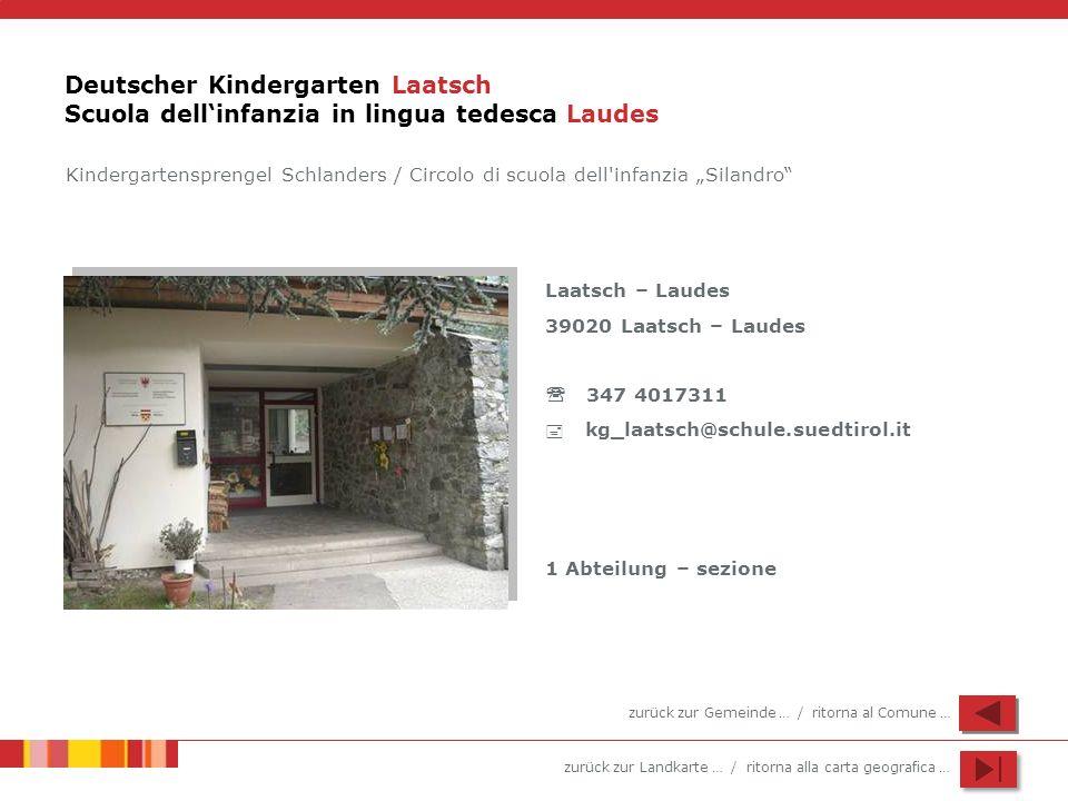 Deutscher Kindergarten Laatsch Scuola dell'infanzia in lingua tedesca Laudes