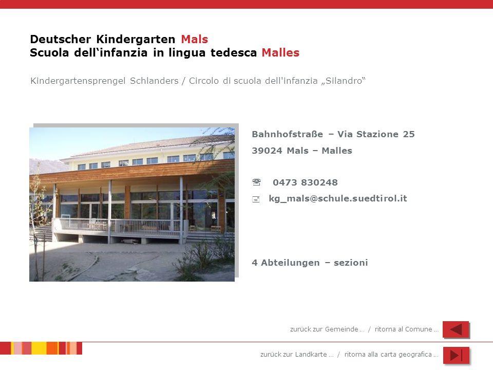 Deutscher Kindergarten Mals Scuola dell'infanzia in lingua tedesca Malles