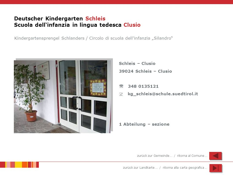 Deutscher Kindergarten Schleis Scuola dell'infanzia in lingua tedesca Clusio