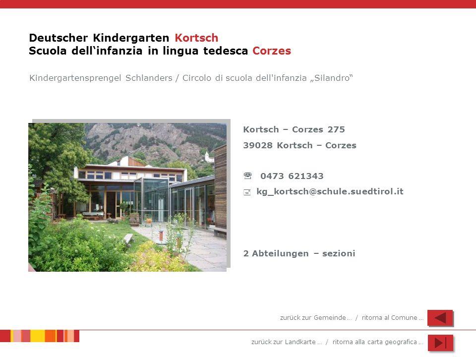 Deutscher Kindergarten Kortsch Scuola dell'infanzia in lingua tedesca Corzes