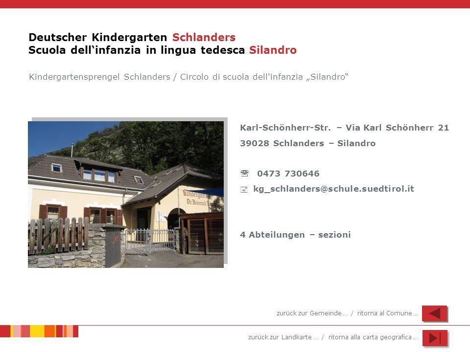 Deutscher Kindergarten Schlanders Scuola dell'infanzia in lingua tedesca Silandro