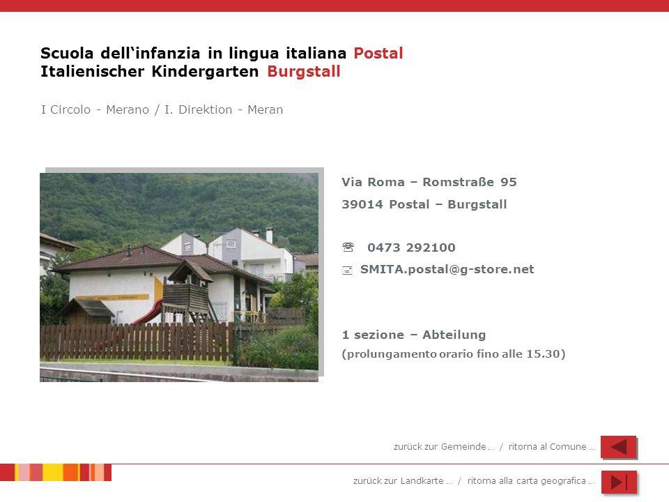 Scuola dell'infanzia in lingua italiana Postal Italienischer Kindergarten Burgstall