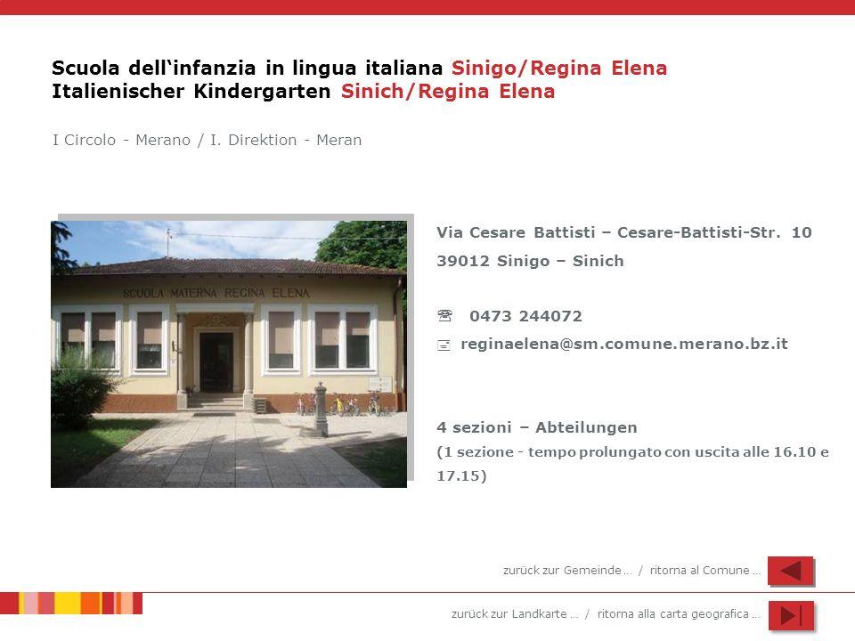 Scuola dell'infanzia in lingua italiana Sinigo/Regina Elena Italienischer Kindergarten Sinich/Regina Elena