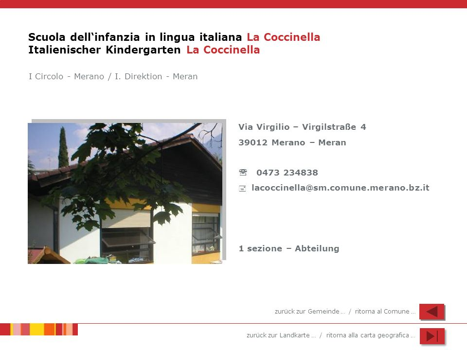 Scuola dell'infanzia in lingua italiana La Coccinella Italienischer Kindergarten La Coccinella