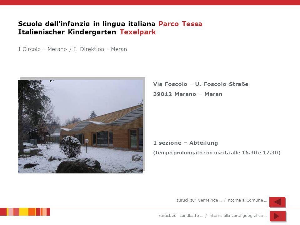 Scuola dell'infanzia in lingua italiana Parco Tessa Italienischer Kindergarten Texelpark