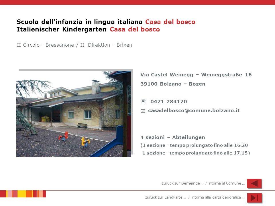 Scuola dell'infanzia in lingua italiana Casa del bosco Italienischer Kindergarten Casa del bosco