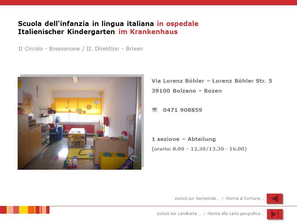 Scuola dell'infanzia in lingua italiana in ospedale Italienischer Kindergarten im Krankenhaus