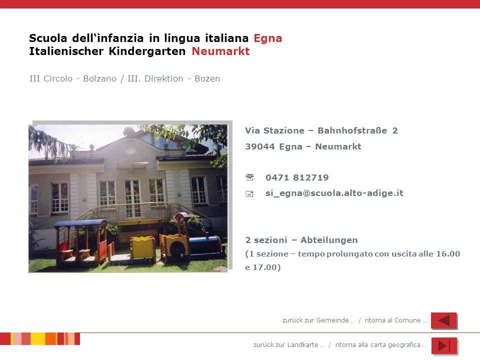 Scuola dell'infanzia in lingua italiana Egna Italienischer Kindergarten Neumarkt