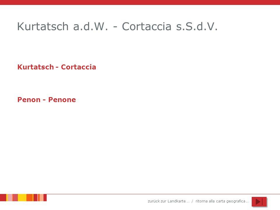 Kurtatsch a.d.W. - Cortaccia s.S.d.V.