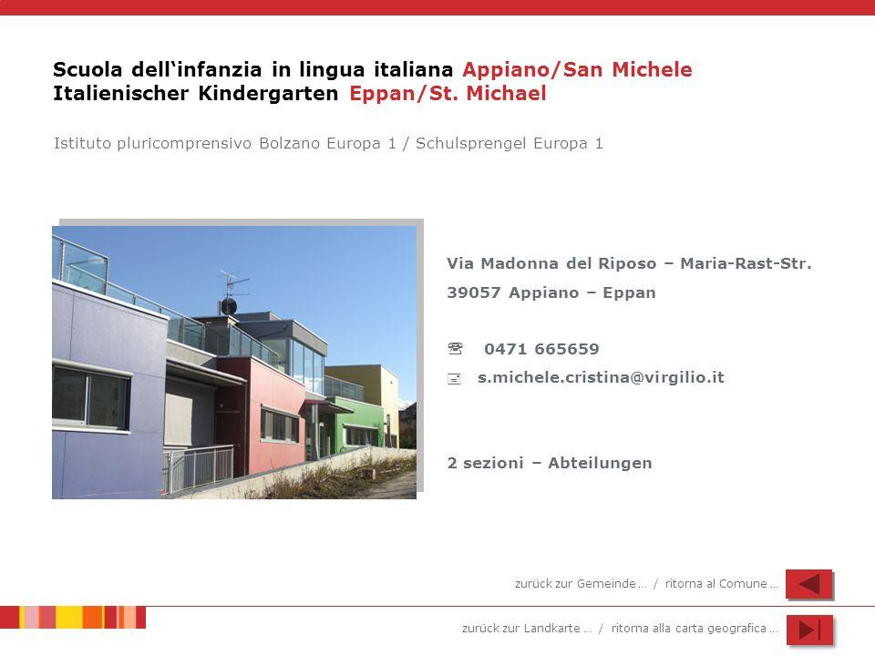 Scuola dell'infanzia in lingua italiana Appiano/San Michele Italienischer Kindergarten Eppan/St. Michael
