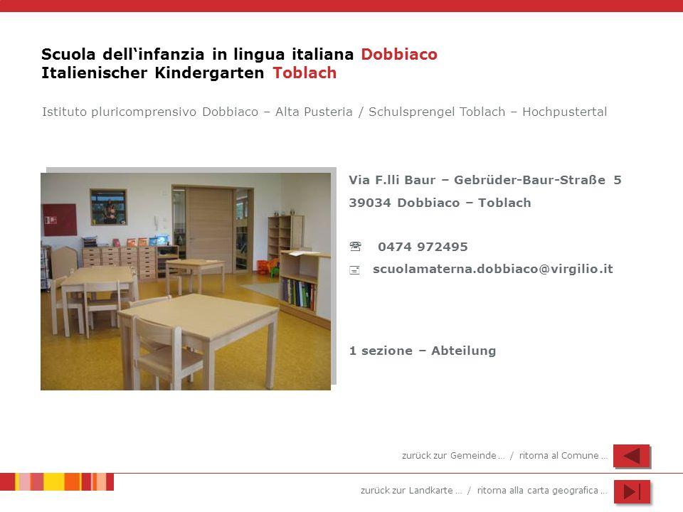 Scuola dell'infanzia in lingua italiana Dobbiaco Italienischer Kindergarten Toblach