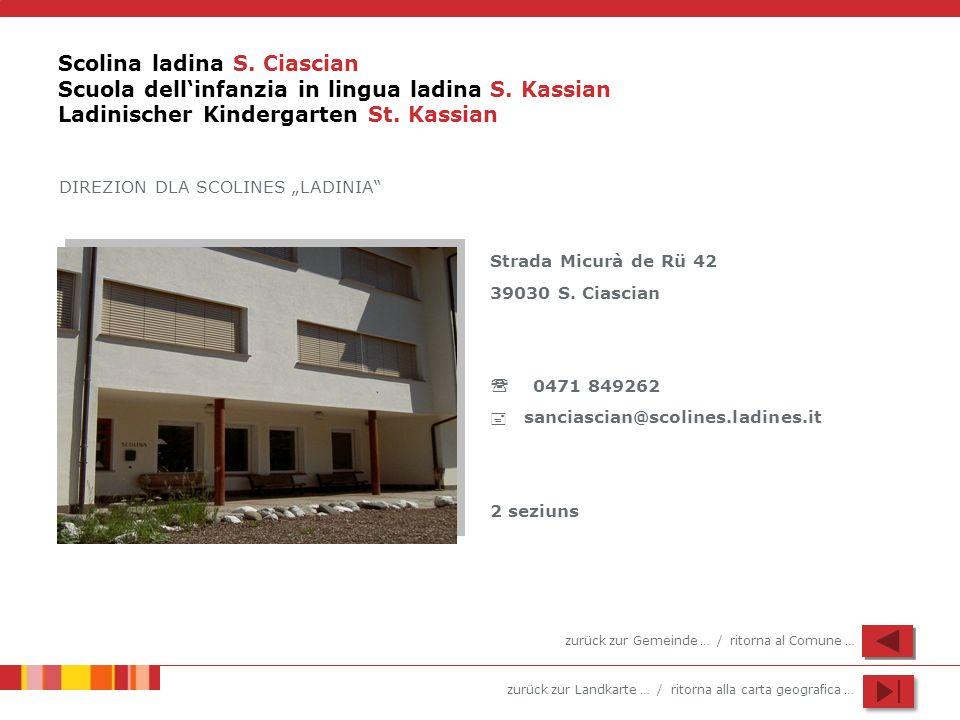 Scolina ladina S. Ciascian Scuola dell'infanzia in lingua ladina S