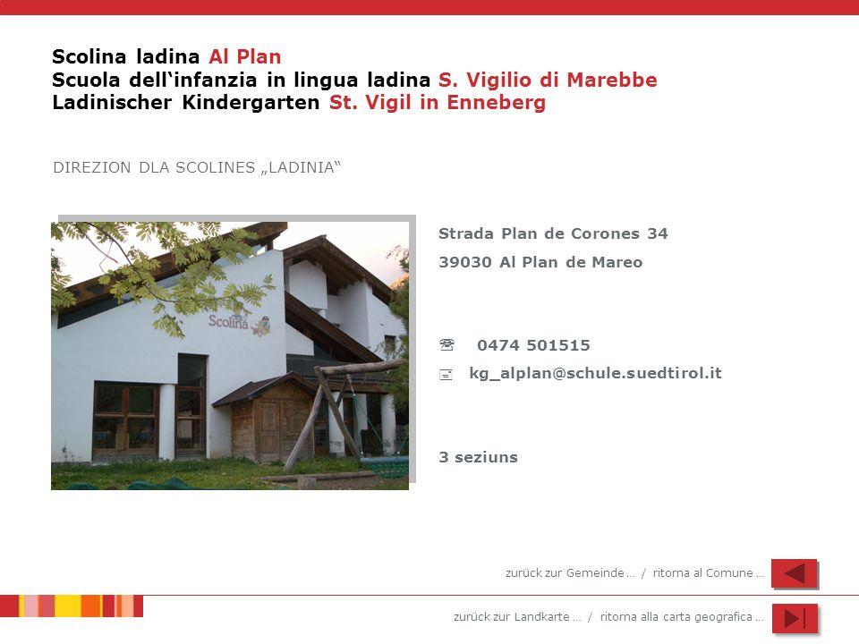 Scolina ladina Al Plan Scuola dell'infanzia in lingua ladina S