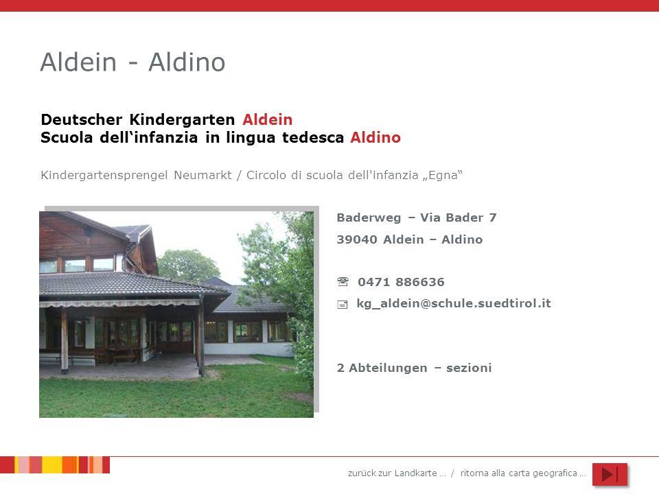 Aldein - Aldino Deutscher Kindergarten Aldein Scuola dell'infanzia in lingua tedesca Aldino.