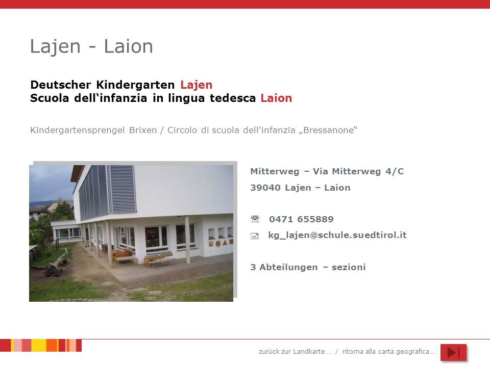 Lajen - Laion Deutscher Kindergarten Lajen Scuola dell'infanzia in lingua tedesca Laion.