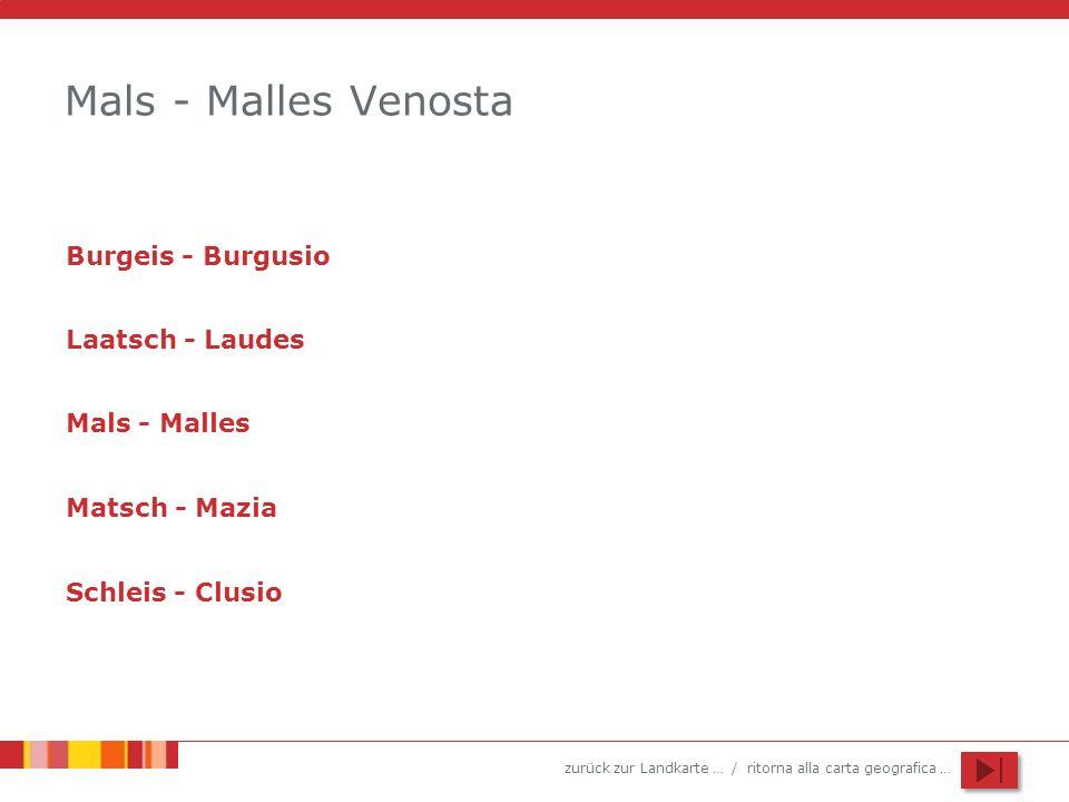 Mals - Malles Venosta Burgeis - Burgusio Laatsch - Laudes
