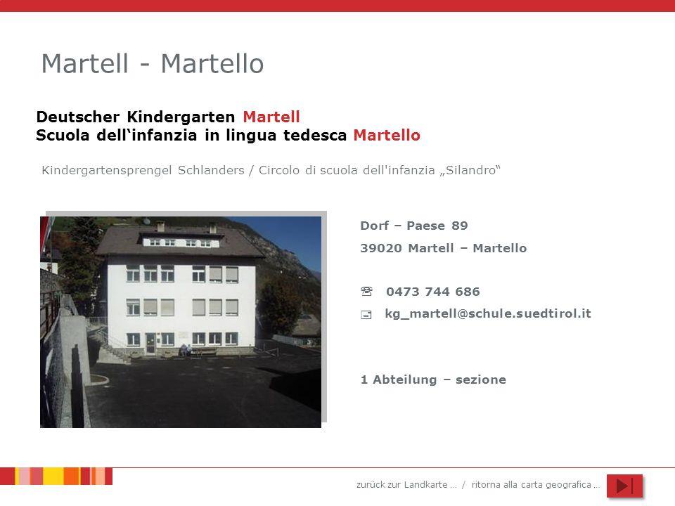 Martell - Martello Deutscher Kindergarten Martell Scuola dell'infanzia in lingua tedesca Martello.