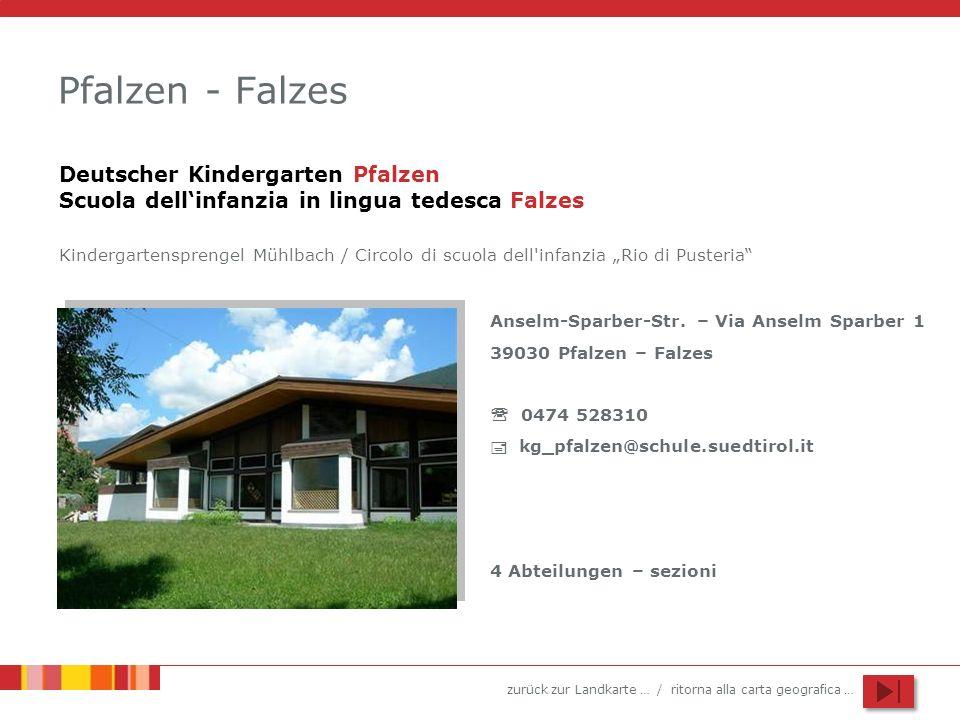 Pfalzen - Falzes Deutscher Kindergarten Pfalzen Scuola dell'infanzia in lingua tedesca Falzes.