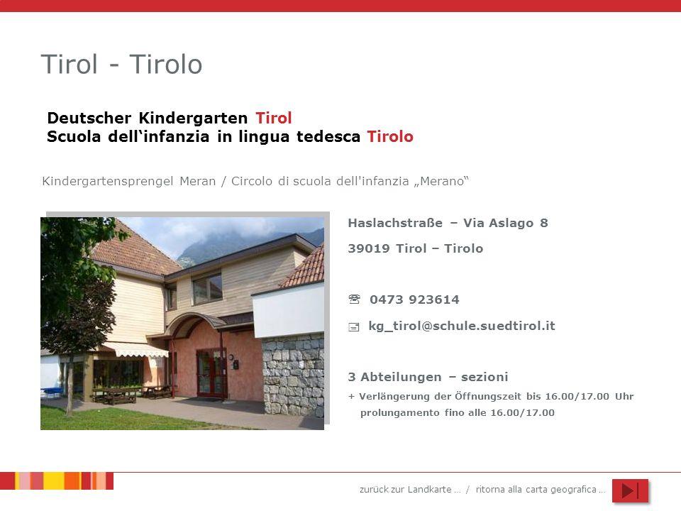 Tirol - Tirolo Deutscher Kindergarten Tirol Scuola dell'infanzia in lingua tedesca Tirolo.