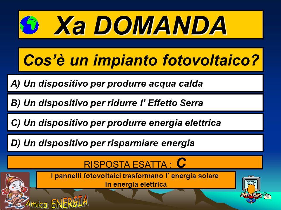 Xa DOMANDA Cos'è un impianto fotovoltaico
