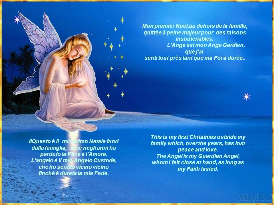 Mon premier Noel,au dehors de la famille, quittèe à peine majeur pour des raisons insoutenables. L'Ange est mon Ange Gardien, que j'ai senti tout près tant que ma Foi à durèe..