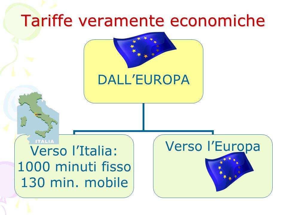 Tariffe veramente economiche