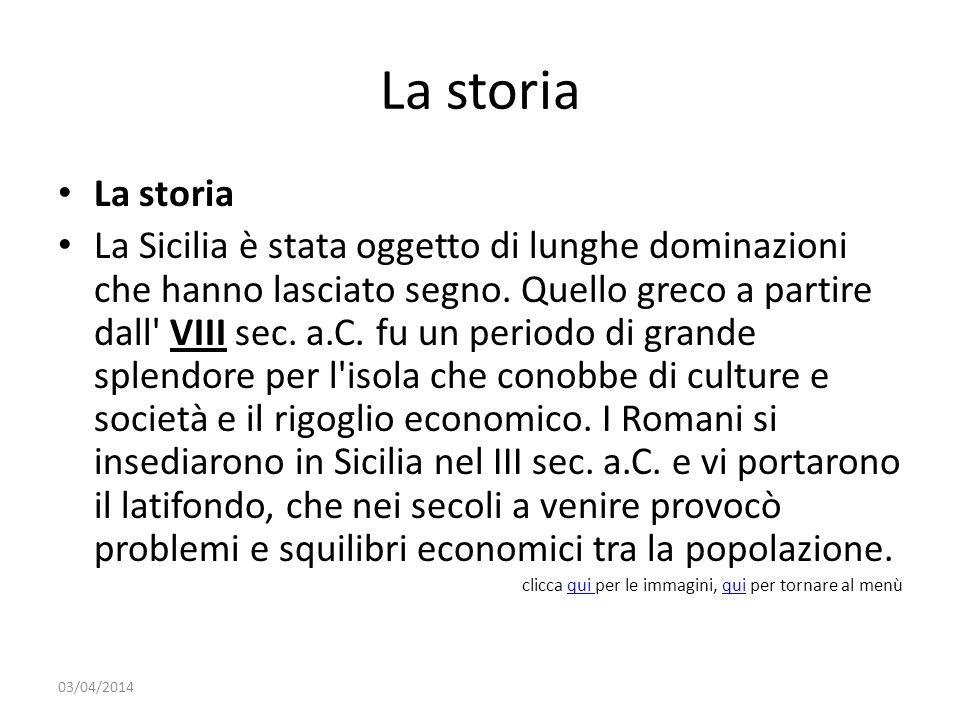 La storia La storia.