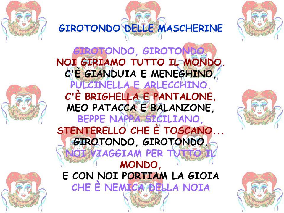 GIROTONDO DELLE MASCHERINE