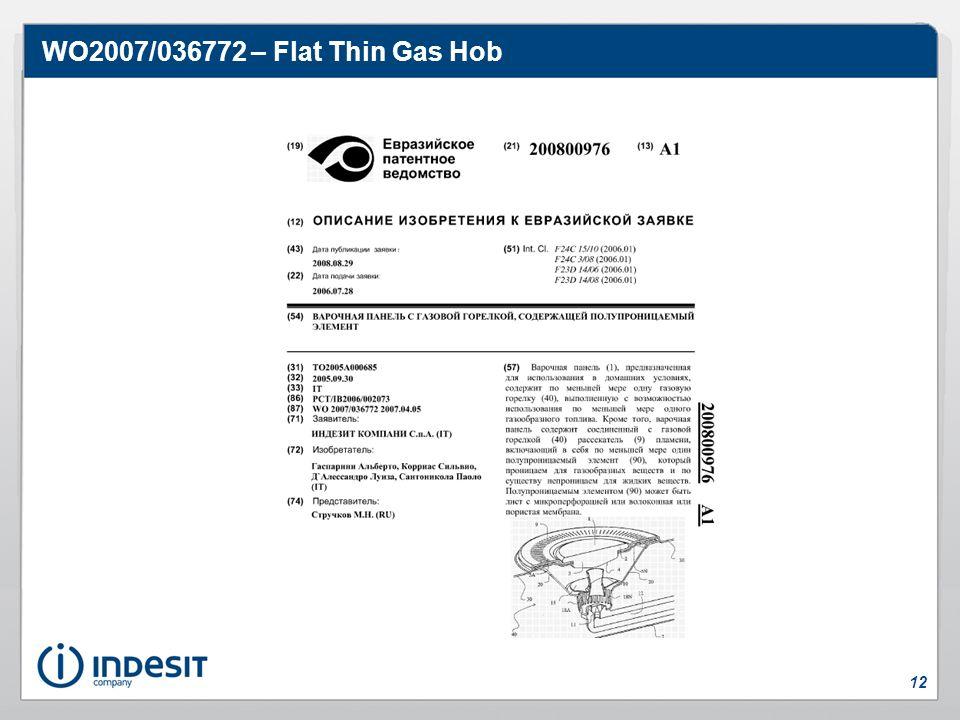 WO2007/036772 – Flat Thin Gas Hob