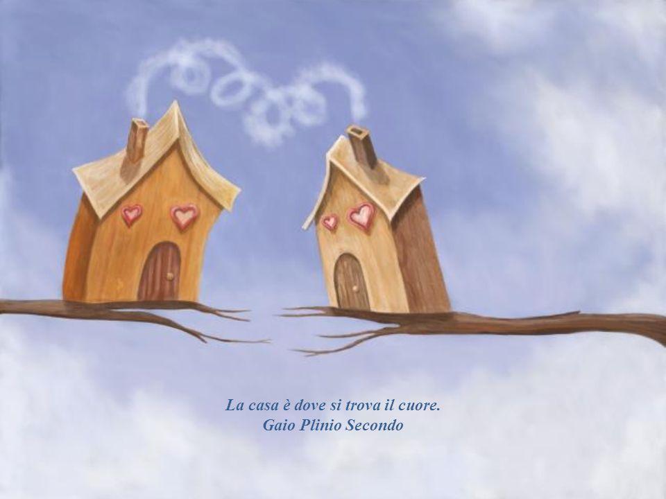 La casa è dove si trova il cuore. Gaio Plinio Secondo