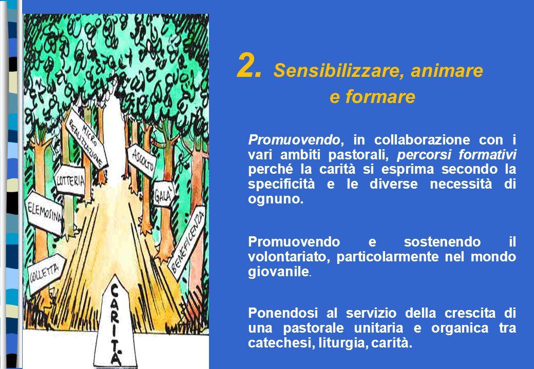 2. Sensibilizzare, animare