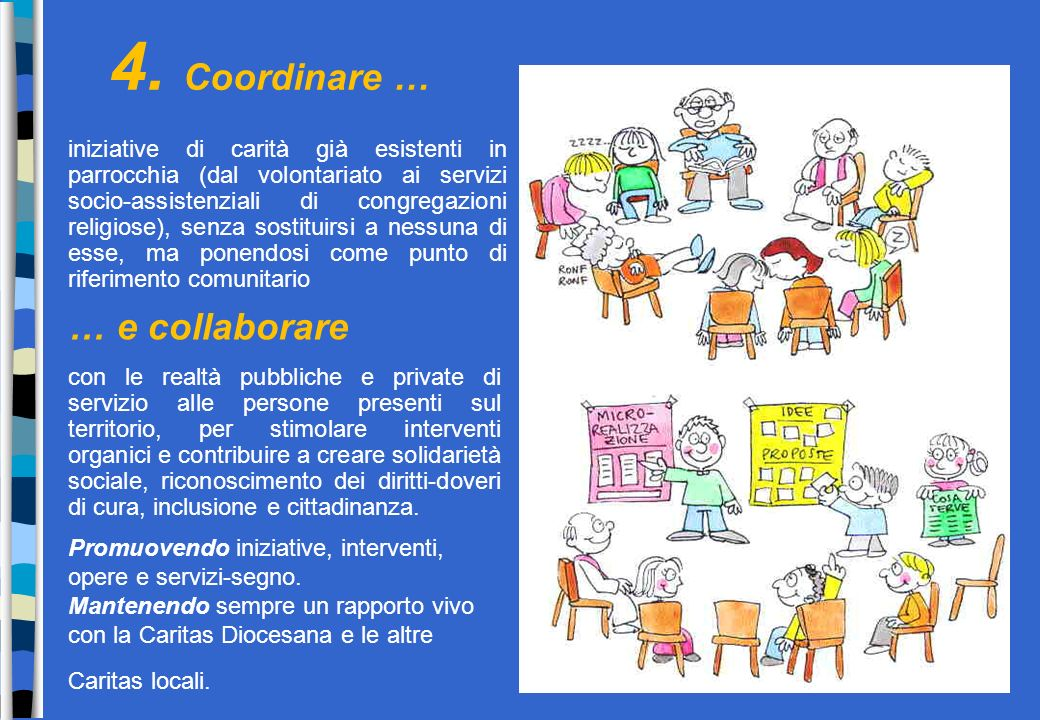 4. Coordinare … … e collaborare