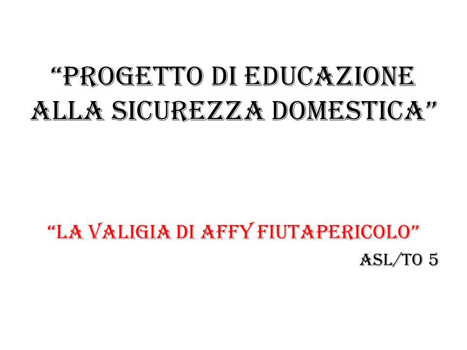 Progetto di EDUCAZIONE ALLA SICUREZZA DOMESTICA