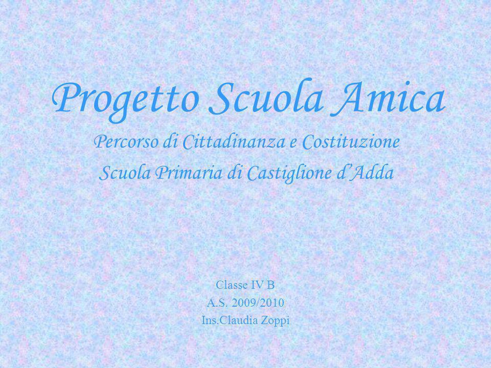 Progetto Scuola Amica Percorso di Cittadinanza e Costituzione