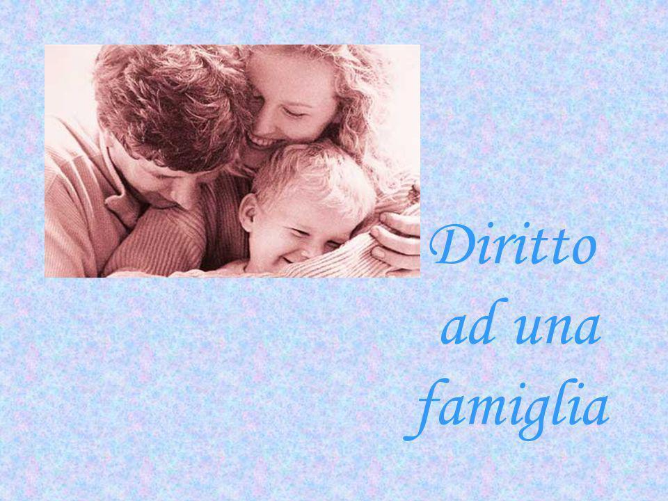 Diritto ad una famiglia