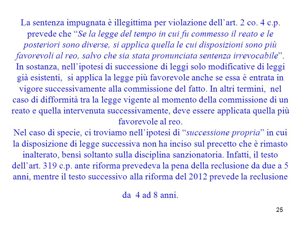 La sentenza impugnata è illegittima per violazione dell'art. 2 co. 4 c