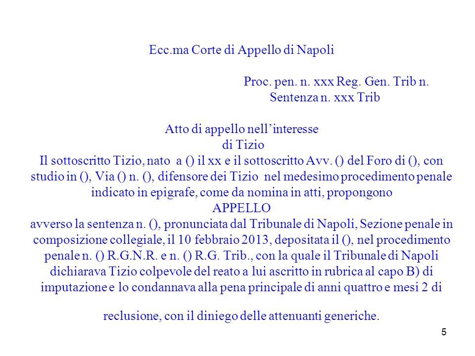 Ecc. ma Corte di Appello di Napoli. Proc. pen. n. xxx Reg. Gen. Trib n