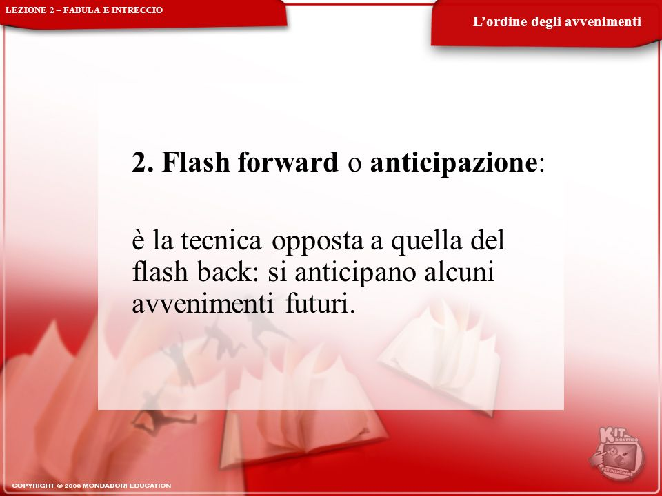 2. Flash forward o anticipazione: